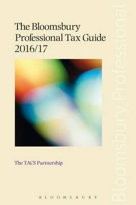 Bloomsbury Professional Tax Guide 2016/17 (BOK)