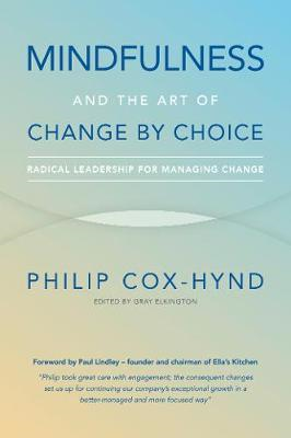 Mindfulness and the Art of Change by Choice (BOK)