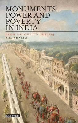 Monuments, Power and Poverty in India (BOK)