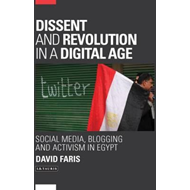 Dissent and Revolution in a Digital Age (BOK)