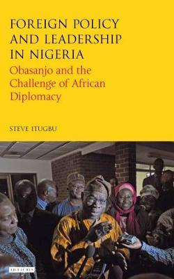 Foreign Policy and Leadership in Nigeria (BOK)