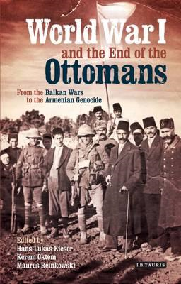 World War I and the End of the Ottomans (BOK)