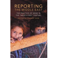 Reporting the Middle East (BOK)