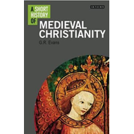 Short History of Medieval Christianity (BOK)