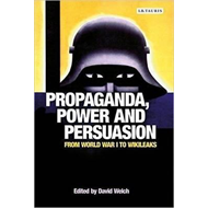 Propaganda, Power and Persuasion (BOK)