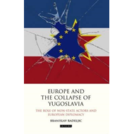 Europe and the Collapse of Yugoslavia (BOK)