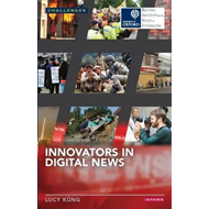 Innovators in Digital News (BOK)