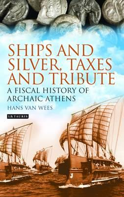 Ships and Silver, Taxes and Tribute (BOK)