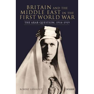 Britain and the Arab Middle East (BOK)