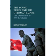Young Turks and the Ottoman Empire (BOK)