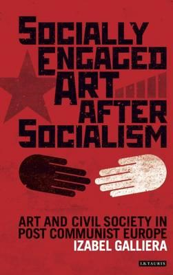 Socially Engaged Art After Socialism (BOK)