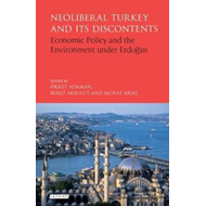 Neoliberal Turkey and its Discontents (BOK)