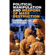 Political Manipulation and Weapons of Mass Destruction (BOK)