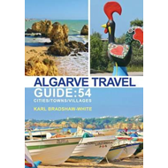 Algarve Travel Guide: 54 Cities/Towns/Villages (BOK)