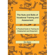 Nuts and Bolts of Vocational Training and Assessment (BOK)