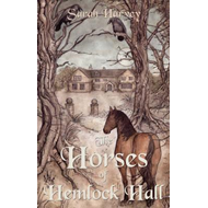 Horses of Hemlock Hall (BOK)
