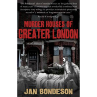 Murder Houses of Greater London (BOK)