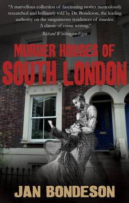 Murder Houses of South London (BOK)