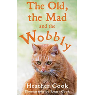 Old, the Mad and the Wobbly (BOK)