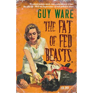 Fat of Fed Beasts (BOK)