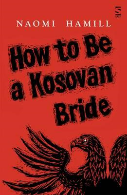 How To Be a Kosovan Bride (BOK)