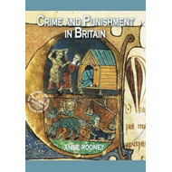 Crime and Punishment in Britain (BOK)