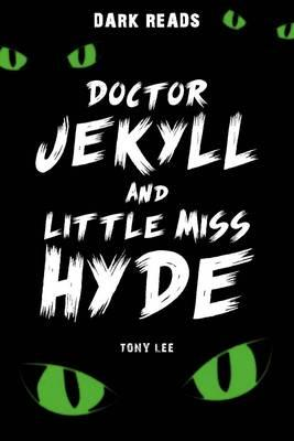 Doctor Jekyll and Little Miss Hyde (BOK)