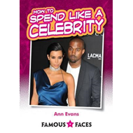 How to Spend Like a Celebrity (BOK)