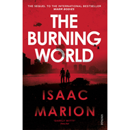Burning World (The Warm Bodies Series) (BOK)