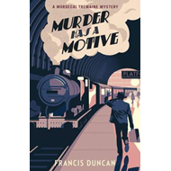 Murder has a Motive (BOK)