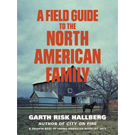 Field Guide to the North American Family (BOK)