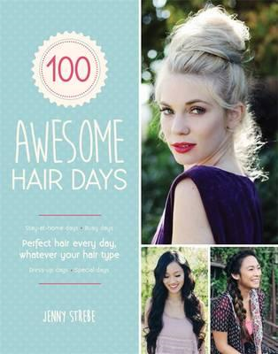 100 Awesome Hair Days (BOK)
