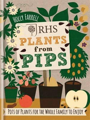 RHS Plants from Pips (BOK)