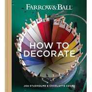 Farrow & Ball How to Decorate (BOK)