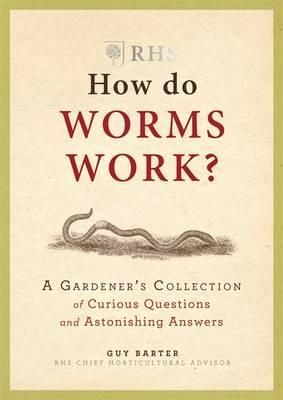 RHS How Do Worms Work? (BOK)