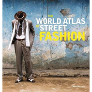 World Atlas of Street Fashion (BOK)