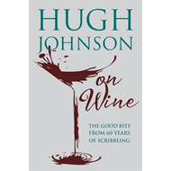Hugh Johnson on Wine (BOK)