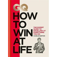 GQ How to Win at Life (BOK)
