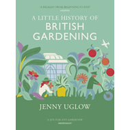 Little History Of British Gardening (BOK)