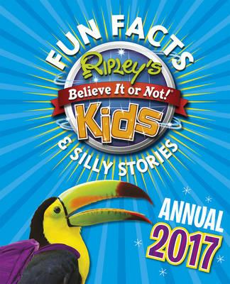 Ripley's Fun Facts and Silly Stories Activity Annual 2017 (BOK)