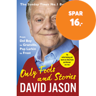 Produktbilde for Only Fools and Stories - From Del Boy to Granville, Pop Larkin to Frost (BOK)