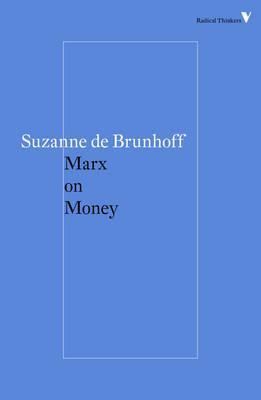 Marx on Money (BOK)