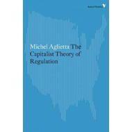 Theory of Capitalist Regulation (BOK)
