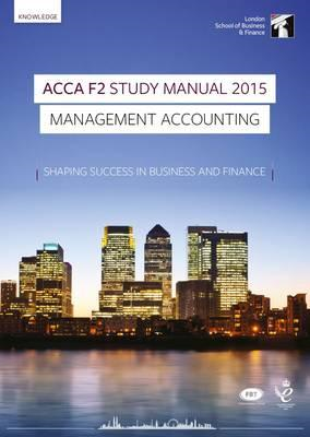 ACCA F2 Management Accounting Study Manual (BOK)
