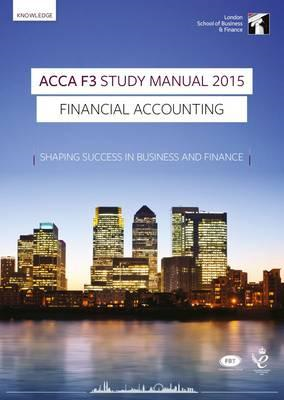 ACCA F3 Financial Accounting Study Manual (BOK)