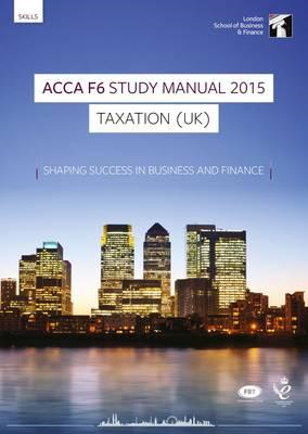 ACCA F6 Taxation UK (FA 2014) Study Manual Text (BOK)