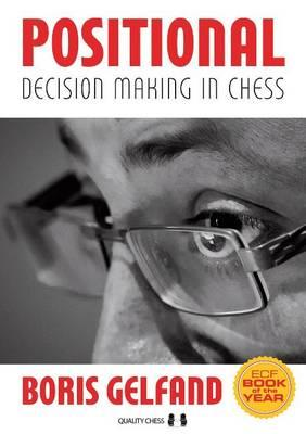 Positional Decision Making in Chess (BOK)