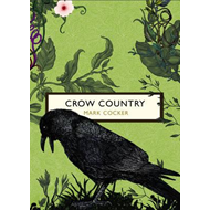 Crow Country (The Birds and the Bees) (BOK)