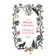 Bloody Chamber And Other Stories (BOK)