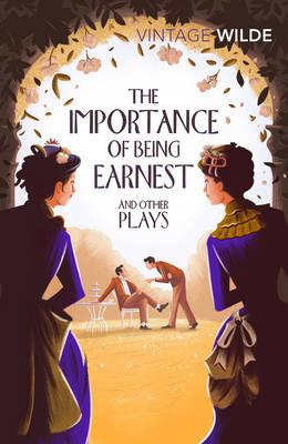 Importance of Being Earnest and Other Plays (BOK)
